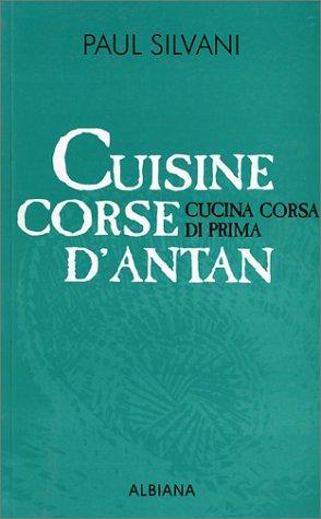 9782905124401: Cuisine corse d'antan