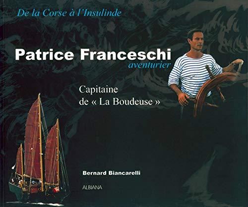 9782905124807: Patrice Franceschi, aventurier