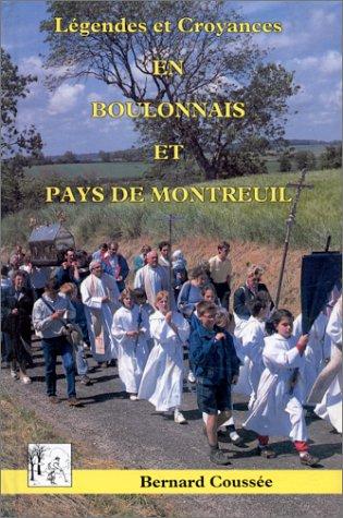 9782905131126: Legendes et croyances en Boulonnais et pays de Montreuil (French Edition)