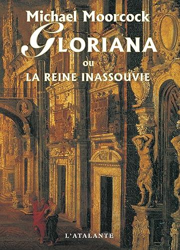 Gloriana ou la reine inassouvie: Michael Moorcock