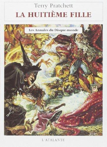 9782905158840: Les Annales du Disque-Monde, Tome 3 : La Huiti�me fille
