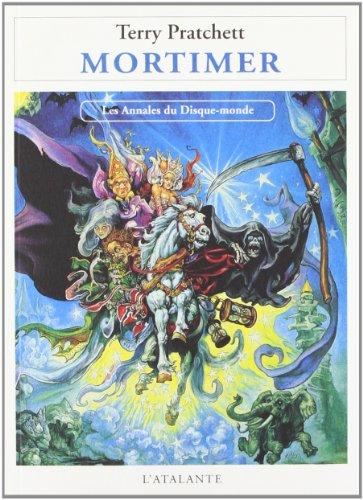 9782905158901: Annales du disque-monde 04 - Mortimer
