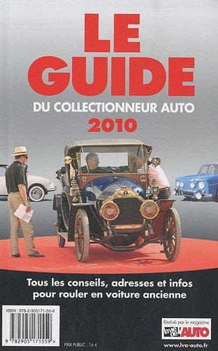 Le guide 2010 du collectionneur auto :