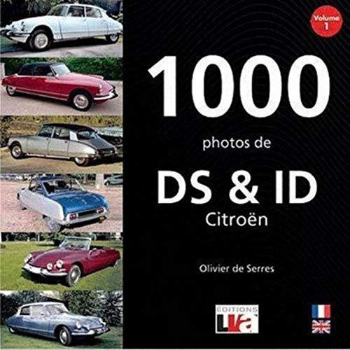 9782905171665: 1000 photos de ds et id Citroën volume 1