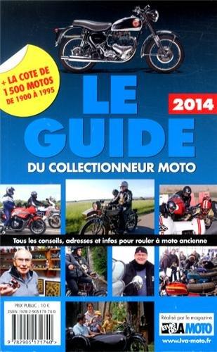 9782905171740: Le Guide 2014 du Collectionneur Moto