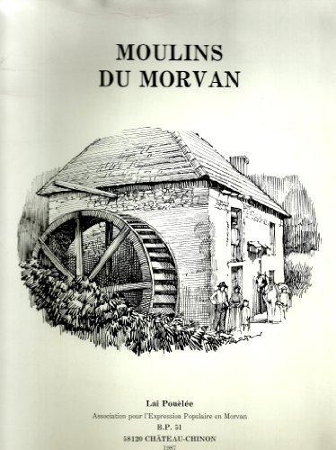9782905174048: Moulins du Morvan