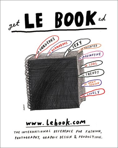 Le Book NY 2003: The International Reference for Fashion, Photography, Graphic Design and ...
