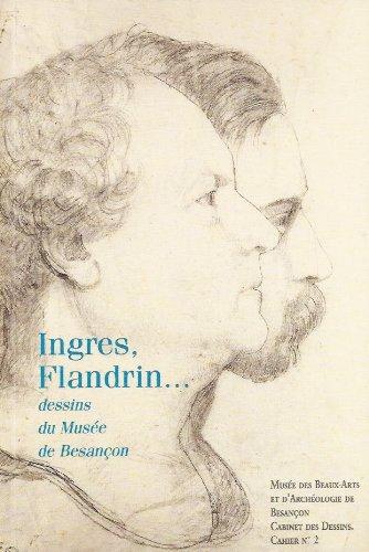 9782905193353: Ingres, Flandrin : Catalogue raisonné (Cahier)