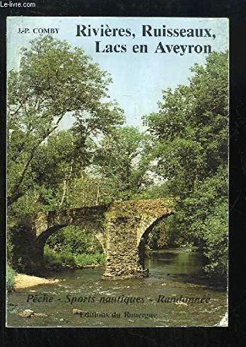 9782905209047: Rivieres, ruisseaux, lacs en Aveyron