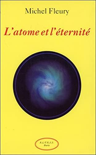 9782905219848: L'atome et l'�ternit�