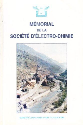 Mémorial de la société d'électro-chimie: Association amicale des ...