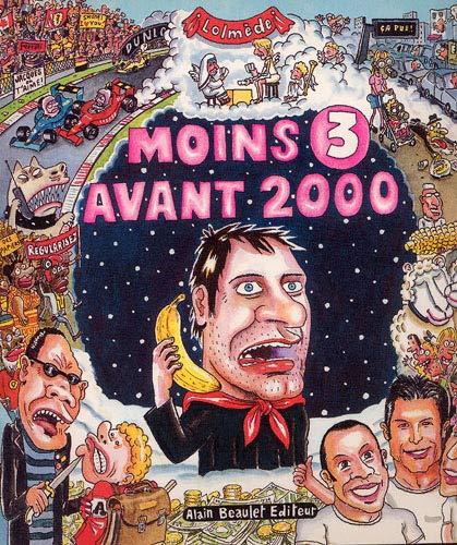 MOINS 3 AVANT 2000: LOLMEDE