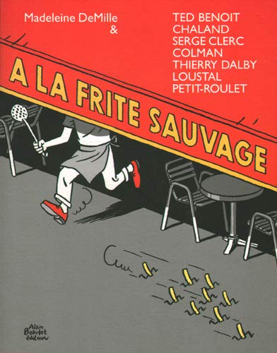 9782905231871: A la frite sauvage