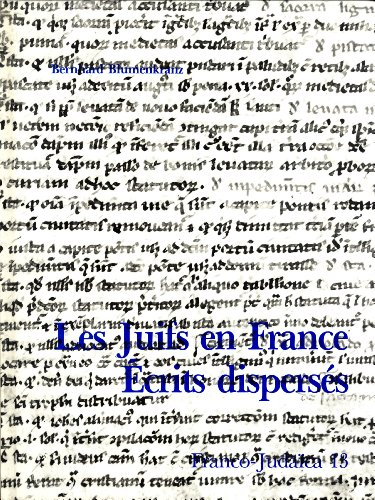 Juifs en France: ?crits Dispers?s (Franco-Juda?ca, 13): Blumenkranz, Bernhard