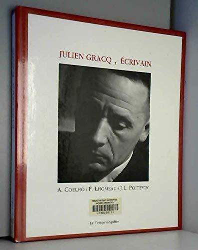 Julien Gracq, Écrivain: A.Coelho / F.Lhomeau