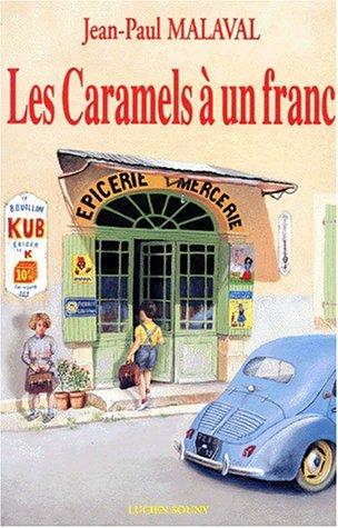 9782905262905: Les caramels à un franc: Roman