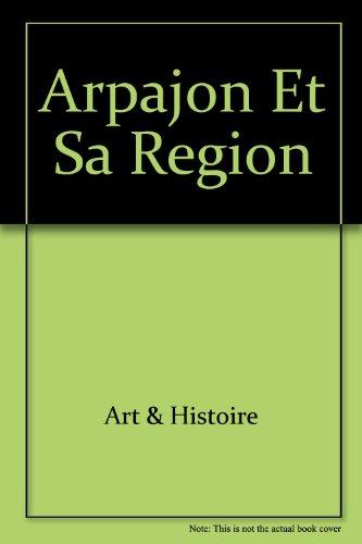 9782905270948: Arpajon et Sa Region