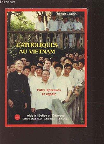 9782905287236: Catholiques au Vietnam