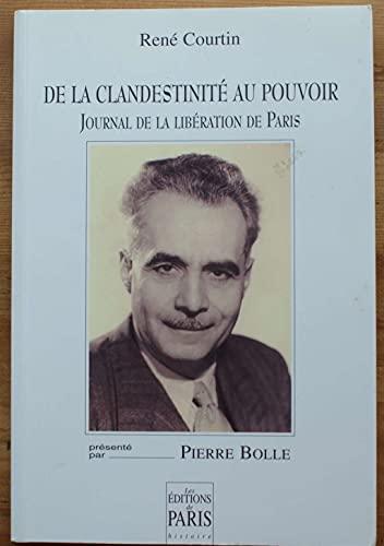 9782905291295: De la clandestinité au pouvoir : Journal de la libération de Paris