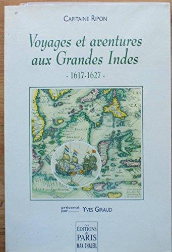 9782905291608: Voyages et aventures aux Grandes Indes : Journal inédit d'un mercenaire, 1617-1627