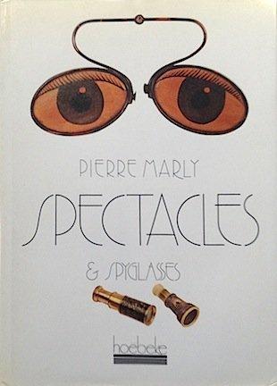 Lunettes & lorgnettes (2905292148) by Marly, Pierre; Margolin, Jean-Claude; Biérent, Paul