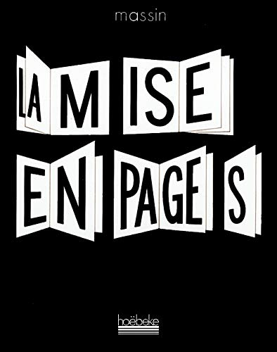 La mise en pages (French Edition): Massin