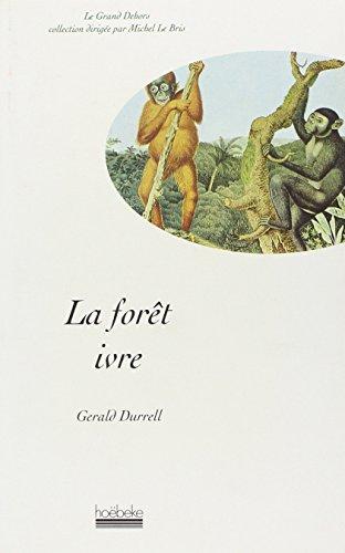 9782905292452: La Forêt ivre