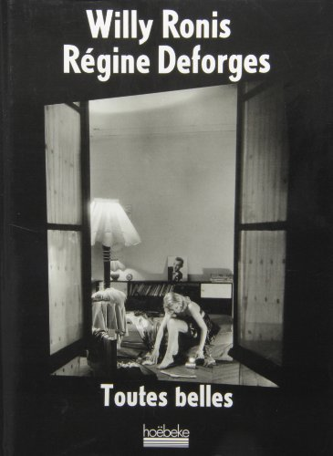 Toutes belles (French Edition) (2905292490) by Willy Ronis