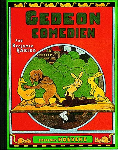 Les aventures de Gédéon : Gédéon comédien: Benjamin Rabier