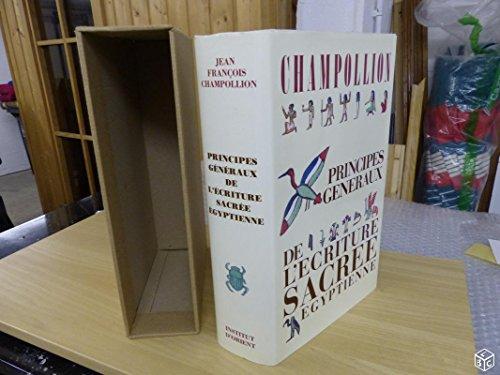 9782905304001: Principes généraux de l'écriture sacrée égyptienne: Appliquée à la représentation de la langue parlée (French Edition)