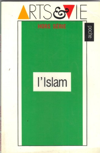 9782905311139: L'Islam (Arts et vie poche)
