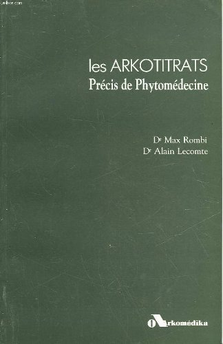 9782905328229: Les arkotitrats precis de phytmedecine