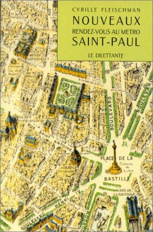 9782905344786: Nouveaux rendez-vous au m�tro Saint-Paul