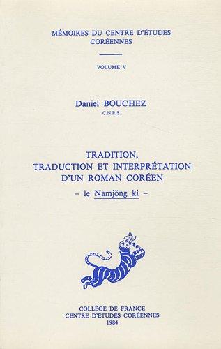 Tradition, traduction et interprétation d'un roman coréen: BOUCHEZ D.