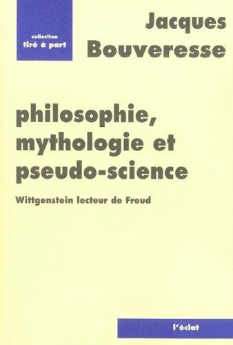 9782905372468: Philosophie, mythologie et pseudo-science: Wittgenstein lecteur de Freud
