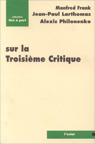 Sur la Troisième Critique: Frank, Manfred -