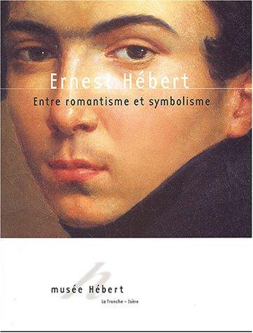 9782905375537: Ernest Hébert (1817-1908) : Entre romantisme et symbolisme