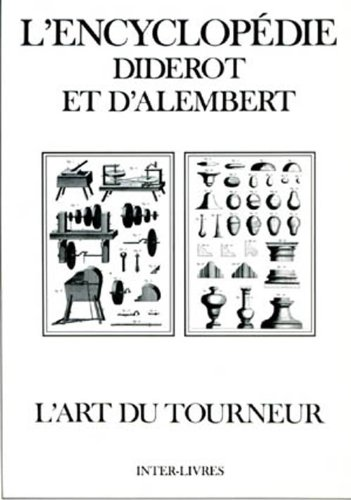 L'art du tourneur (encyclopedie Diderot et d'Alembert)