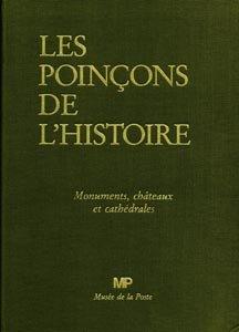9782905412058: Les poinçons de l'Histoire, tome 3. Monuments, châteaux et cathédrales