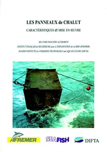 Les panneaux de chalut: Caracteristiques et mise en oeuvre (French Edition)
