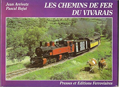 9782905447043: Les Chemins de fer du Vivarais