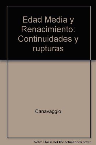 9782905461568: Edad media y renacimiento : continuidades y rupturas