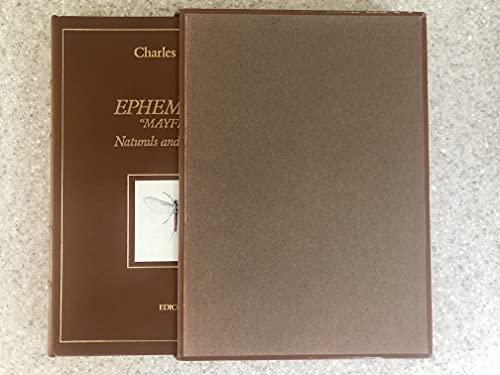 Ephemeras: mayflies Naturals and Artificials: Gaidy, Charles;Earnhardt, Thomas W.