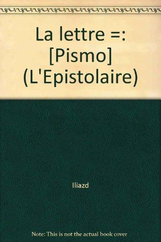 9782905471109: La Lettre, �dition bilingue (fran�ais/russe)