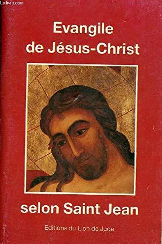 Evangile de jesus christ selon saint jean.: Collectif,