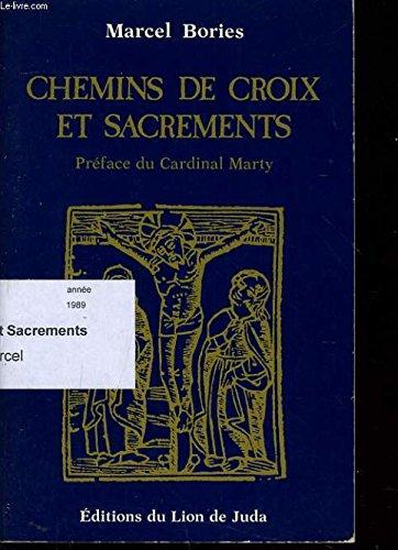 Chemins de croix et sacrements: Marcel Bories