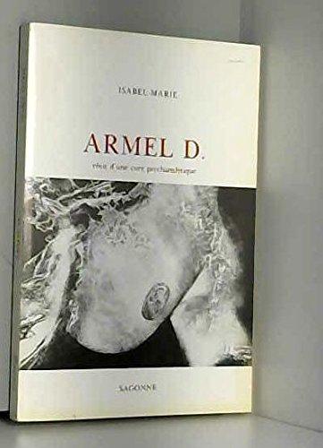 9782905486004: Armel D : Récit d'une cure psychanalytique