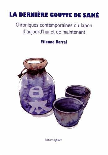 9782905492159: La dernière goutte de saké