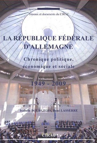 9782905518378: La République fédérale d'Allemagne : Chronique politique, économique et sociale, 1949-2009