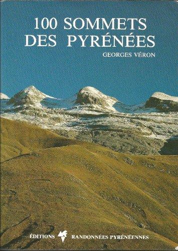 9782905521392: 100 sommets des Pyr�n�es